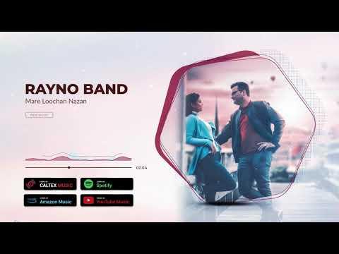 Rayno Band - Mare Loochan Nazan (Official Audio)