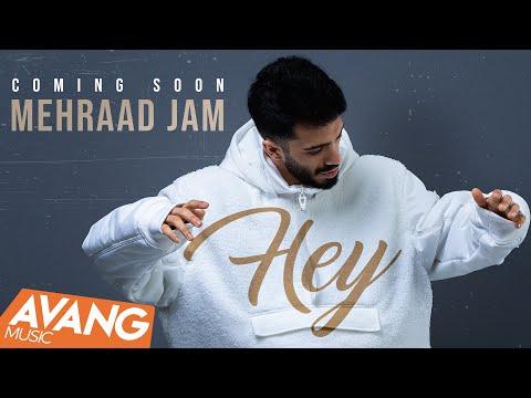 Mehraad Jam -  Hey SNEAK PREVIEW