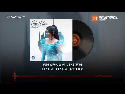 Shabnam Jaleh   Halal Hala OFFICIAL REMIX | شبنم ژاله - حالا حالا رمیکس