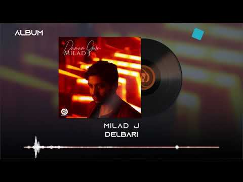 Milad J - Delbari OFFICIAL TRACK - DAMAM GARM ALBUM