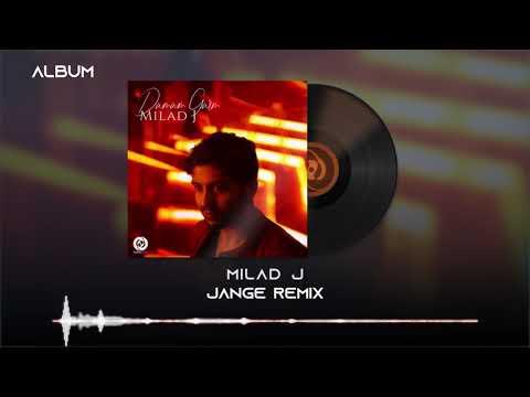 Milad J - Jange OFFICIAL REMIX - DAMAM GARM ALBUM