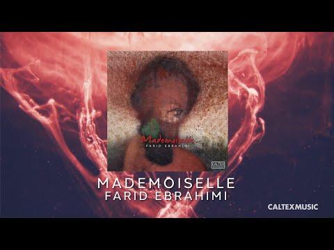 Farid Ebrahimi - Mademoiselle (Official Audio)    فرید ابراهیمی - مادموازل