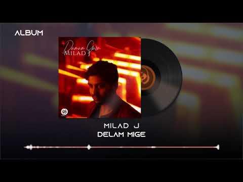 Milad J - Delam Mige OFFICIAL TRACK - DAMAM GARM ALBUM