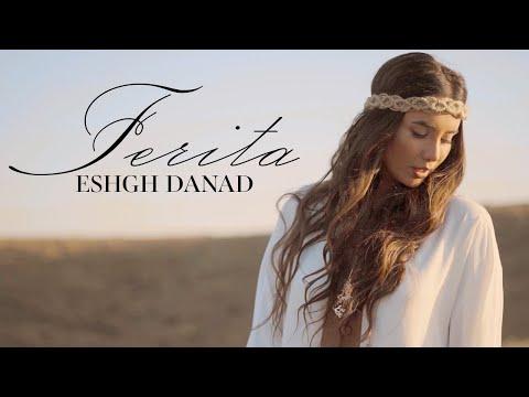 Ferita - Eshgh Danad (Official Video)