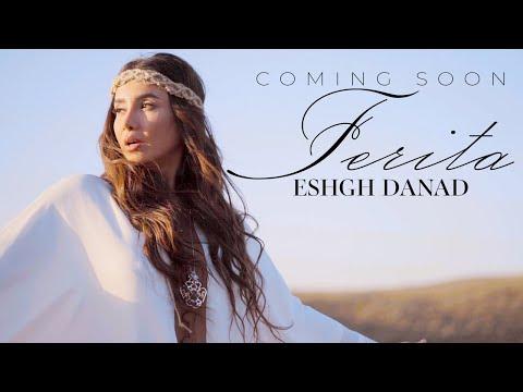 Ferita - Eshgh Danad (Coming Soon)