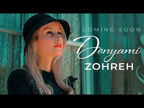 Zohreh - Donyami (Coming Soon)