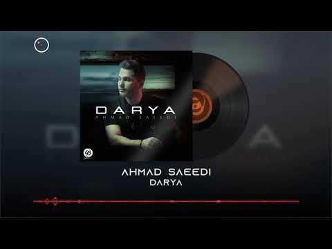 Ahmad Saeedi - Darya OFFICIAL TRACK | احمد سعیدی - دریا