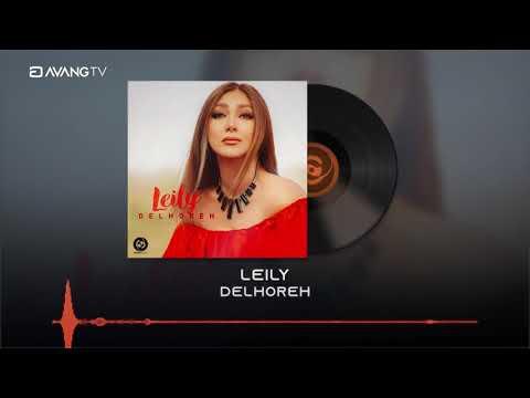 Leily - Delhoreh OFFICIAL TRACK | لیلی - دلهره