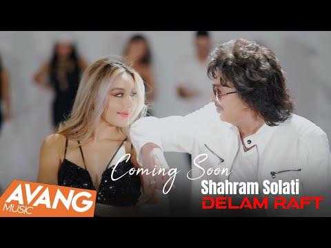 Shahram Solati - Delam Raft Coming SNEAK PREVIEW