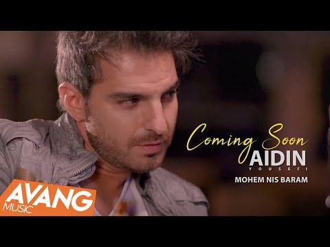 Aidin Yousefi - Mohem Nis Baram SNEAK PREVIEW